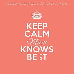Keep Calm Mum Knows Best Family Planner Wall Calendar 2020