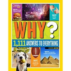 National Geographic Kids Why - 1111 Answers to Everything