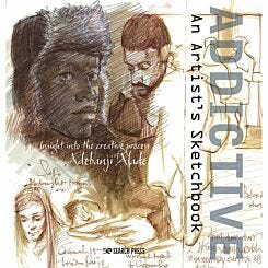 Addictive Artists Sketchbook by Adebanji Alade