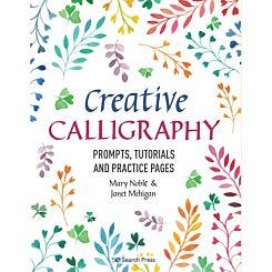 Creative Calligraphy by Mary Noble and Janet Mehigan