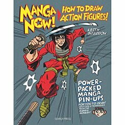 Manga Now How to Draw Action Figures by Keith Sparrow