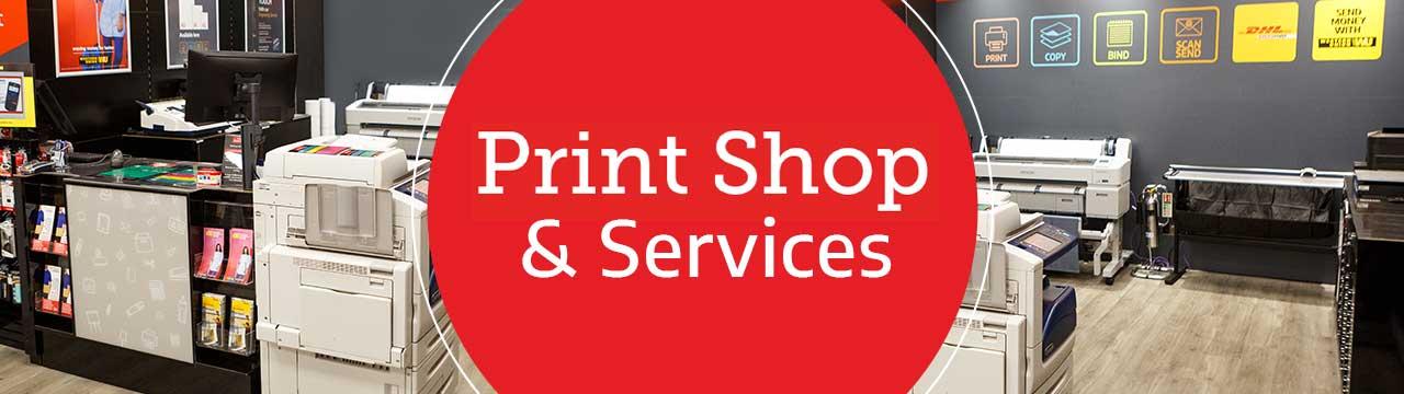 Print Shop & Services