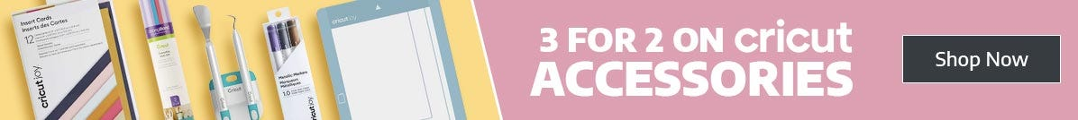 3 for 2 on Cricut Accessories